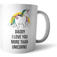 I Love You More Than Unicorns Mug - Unicorns Gifts