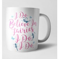 I Do Believe In Fairies Mug - Fairies Gifts