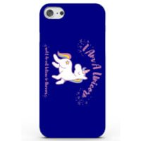 I Am a Unicorn and I Do Not Believe in Humans Phone Case for iPhone & Android - 4 Colours - iPhone 5c - Blue