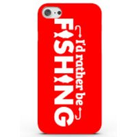 I'd Rather Be Fishing Phone Case For Iphone & Android - 4 Colours - Iphone 7 Plus - Red