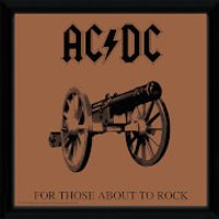 AC/DC For Those About To Rock - 12 x 12 Inches Framed Album Print - Acdc Gifts