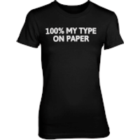 100% My Type On Paper Black T-Shirt - L - Black