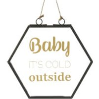 Parlane Cold Outside Glass Hanging Sign (16.5 x 16.5cm) - Outside Gifts