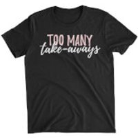 Too Many Take-Aways Womens Black T-Shirt - XXL - Black