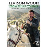 Levison Wood - From Russia to Iran