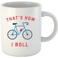 Taza  That's How I Roll