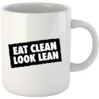 Eat Clean Look Lean Mug