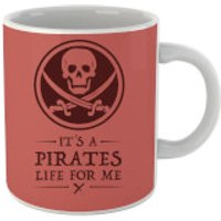 Its a Pirates Life for Me Mug - Pirates Gifts