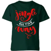 Jingle all the Way Kids T-Shirt - Forest Green - 9-10 Years - Forest Green