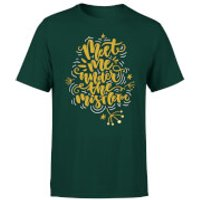 Meet Me Under The Mistletoe T-Shirt - Forest Green - XL - Forest Green