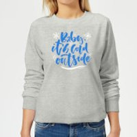 Baby It's Cold Outside Women's Sweatshirt - Grey - L - Grey - Outside Gifts