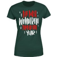 The Most Wonderful Time Women's T-Shirt - Forest Green - S - Forest Green