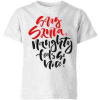 Naughty Feels So Nice Kids' T-Shirt - White - 11-12 Years - White