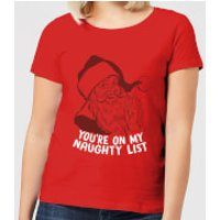 You're On My Naughty List Women's T-Shirt - Red - XXL - Red - Naughty Gifts