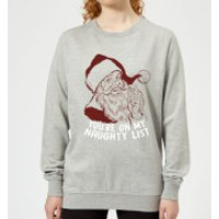 You're On My Naughty List Women's Sweatshirt - Grey - L - Grey - Naughty Gifts