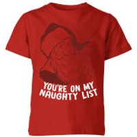 You're On My Naughty List Kids' T-Shirt - Red - 9-10 Years - Red - Naughty Gifts