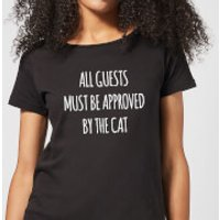 All Guests Must Be Approved By The Cat Women's T-Shirt - Black - M - Black