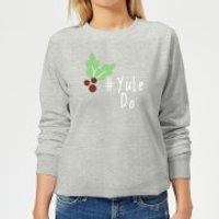 Yule Do Women's Sweatshirt - Grey - XXL - Grey