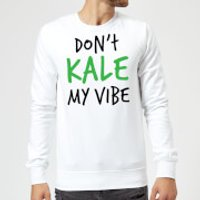 Dont Kale my Vibe Sweatshirt - White - S - White