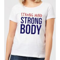 Strong Mind Strong Body Women's T-Shirt - White - M - White