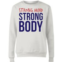 Strong Mind Strong Body Womens Sweatshirt - White - L - White