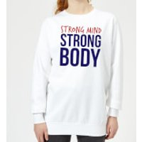 Strong Mind Strong Body Women's Sweatshirt - White - S - White