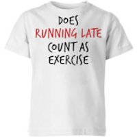 Does Running Late Count as Exercise Kids' T-Shirt - White - 11-12 Years - White - Exercise Gifts