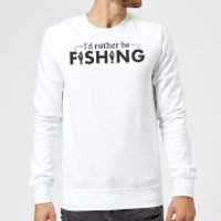 Id Rather be Fishing Sweatshirt - White - S - White