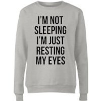 Im not Sleeping Im Resting my Eyes Women's Sweatshirt - Grey - XL - Grey - Sleeping Gifts