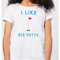 I Like Big Putts Women's T-Shirt - White - S - White