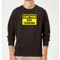 Caution Dad Cooking - Black Sweatshirt - XXL - Black - Cooking Gifts