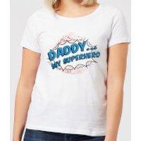 Daddy My Superhero Women's T-Shirt - White - XL - White