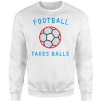 Football Takes Balls Sweatshirt - White - Xl - White