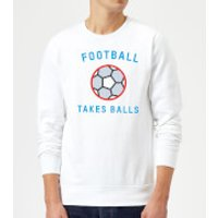 Football Takes Balls Sweatshirt - White - XXL - White