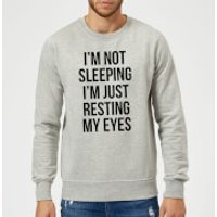 Im not Sleeping Im Resting my Eyes Sweatshirt - Grey - M - Grey