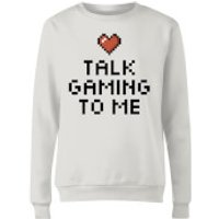 Talk Gaming to Me Womens Sweatshirt - White - XXL - White