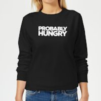 Probably Hungry Women's Sweatshirt - Black - M - Black