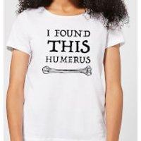 I Found This Humerus Women's T-shirt - White - XXL - White