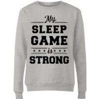 My Sleep Game Is Strong Women's Sweatshirt - Grey - Xxl - Grey