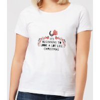 It's Beginning To Look A Lot Like Christmas Women's T-Shirt - White - M - White