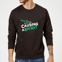 Causing a Racket Sweatshirt - Black - L - Black