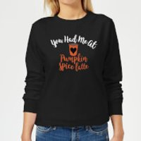 You Had me at Pumpkin Spice Latte Women's Sweatshirt - Black - 5XL - Black - Pumpkin Gifts