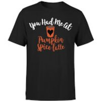 You Had me at Pumpkin Spice Latte T-Shirt - Black - L - Black