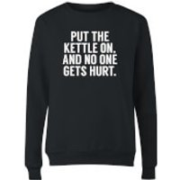 Put the Kettle on and No One Gets Hurt Womens Sweatshirt - Black - M - Black