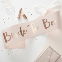 Ginger Ray Bride to Be Sash - Pink/Rose Gold - Ginger Gifts
