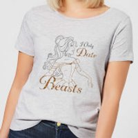 Disney Beauty And The Beast Princess Belle I Only Date Beasts Women's T-Shirt - Grey - M - Grey - Princess Belle Gifts