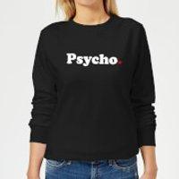 Psycho Women's Sweatshirt - Black - L - Black