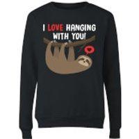 I Love Hanging With You Womens Sweatshirt - Black - S - Black