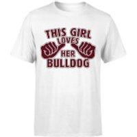 This Girl Loves Her Bulldog T-Shirt - White - S - Weiß