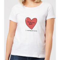 You Are In My Heart...In The Friendzone Women's T-Shirt - White - M - White
